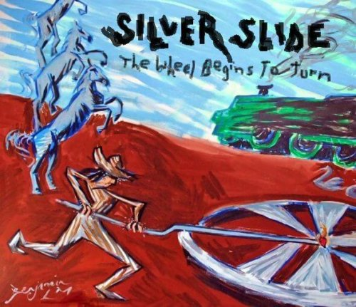 "Silver Slide  ""The Wheel Begins To Turn"""